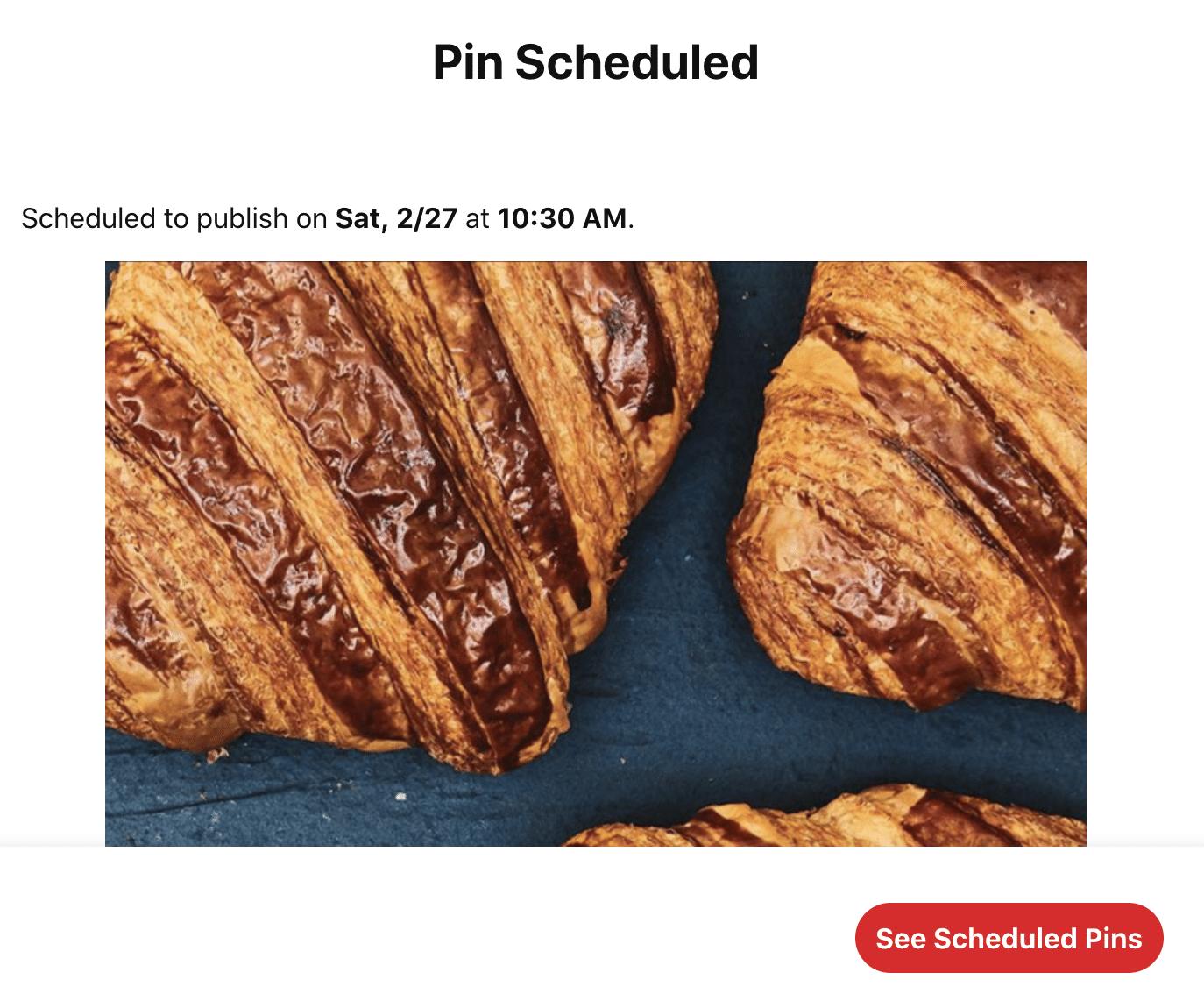 pin scheduled