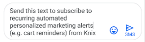 Knix text message personalized marketing alerts
